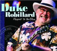 Duke Robillard, Passport To The Blues (CD)