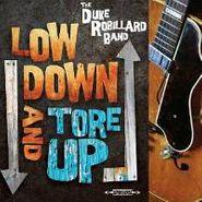 Duke Robillard, Low Down & Tore Up (CD)