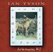 Ian Tyson, All The Good 'Uns Vol. 2 (CD)