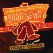 Ronnie Earl & The Broadcasters, Good News (CD)