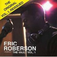 Eric Roberson, Eric Roberson Presents: The Vault, Vol. 1 (CD)