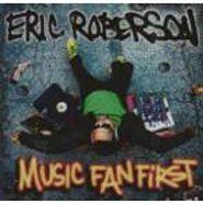 Eric Roberson, Music Fan First (CD)
