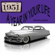 Various Artists, A Year In Your Life 1951 (CD)