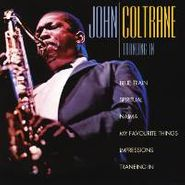 John Coltrane, Traneing In (CD)