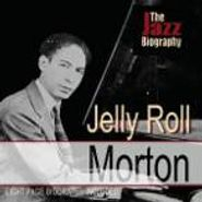 Jelly Roll Morton, Jazz Biography (CD)
