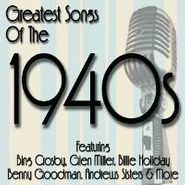 Various Artists, Greatest Songs 1940s