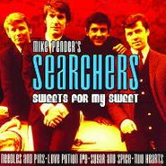 Mike Pender's Searchers, Sweets For My Sweet (CD)