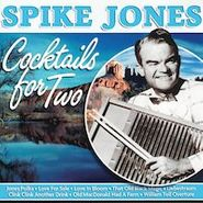 Spike Jones, Cocktails For Two (CD)