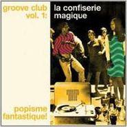 Various Artists, Groove Club, Vol. 1: La Confiserie Magique (CD)