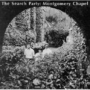 The Search Party, Montgomery Chapel / Each One Heard In His Own Way [Bonus Tracks] (CD)