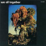 We All Together, We All Together (CD)
