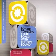 Various Artists, 80's - Re:Covered Your Songs With The 80's Sound (CD)