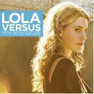 Fall on Your Sword, Lola Versus [Score] (CD)