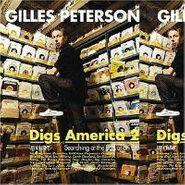 , Vol. 2-Gilles Peterson Digs Am (LP)