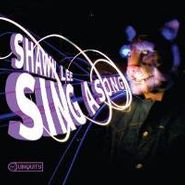 Shawn Lee, Sing A Song (LP)