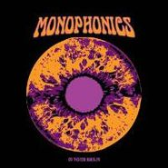 Monophonics, In Your Brain (CD)