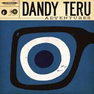 Dandy Teru, Adventures (CD)