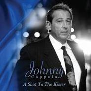 Johnny Coppola, A Shot To The Kisser (CD)