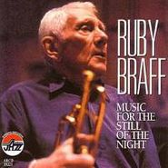 Ruby Braff, Music For The Still Of The Nig (CD)
