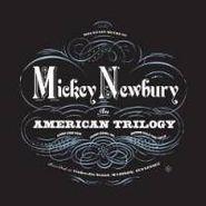 Mickey Newbury, An American Trilogy (CD)