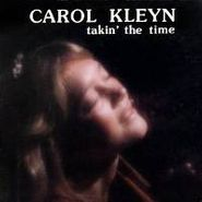 Carol Kleyn, Takin' The Time (CD)