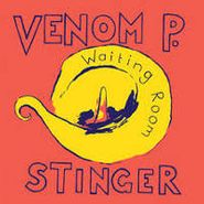 "Venom P. Stinger, Waiting Room (12"")"