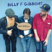 "Billy Gibbons, Oh Well / Storms (7"")"