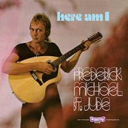 Frederick Michael St. Jude, Here I Am (LP)