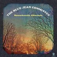 "The Blue Jean Committee, Massachusetts Afternoon / Embrace Me (7"")"