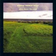 """Bonnie """"Prince"""" Billy, Ease Down the Road (LP)"""