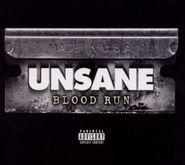 Unsane, Blood Run