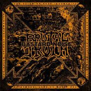 Brutal Truth, The Axiom Of Post Inhumanity (LP)