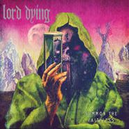 Lord Dying, Summon The Faithless (LP)