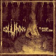 Columns, Please Explode (LP)
