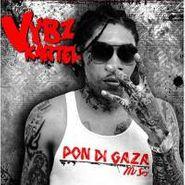 Vybz Kartel, Pon Di Gaza Mi Sey (CD)