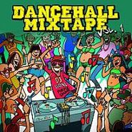 Various Artists, Vol. 1-Dancehall Mixtape