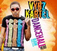 Vybz Kartel, Dancehall Hero Raw Deluxe (CD)