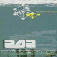 Front 242, Headhunter 2000