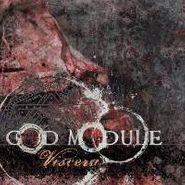 God Module, Viscera (CD)