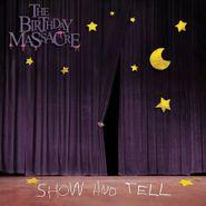 The Birthday Massacre, Show & Tell (CD)