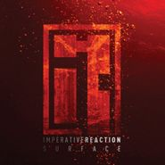 Imperative Reaction, Surface (CD)