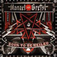 Hanzel und Gretyl, Born To Be Heiled (CD)