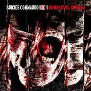 Suicide Commando, When Evil Speaks (CD)