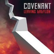 Covenant, Leaving Babylon (CD)