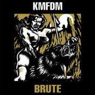 "KMFDM, Brute (12"")"