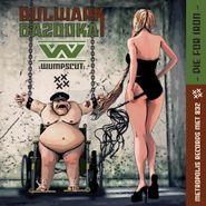 Wumpscut, Bulwark Bazooka (CD)