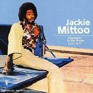 Jackie Mittoo, Champion In The Arena 1976-77 (CD)