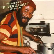 Prince Far I, Silver & Gold 1973-75 (CD)