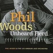 Phil Woods, Unheard Herd (CD)