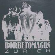 Borbetomagus, Zurich (CD)